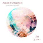 Pochette 80 jours Alexis Roussiaux